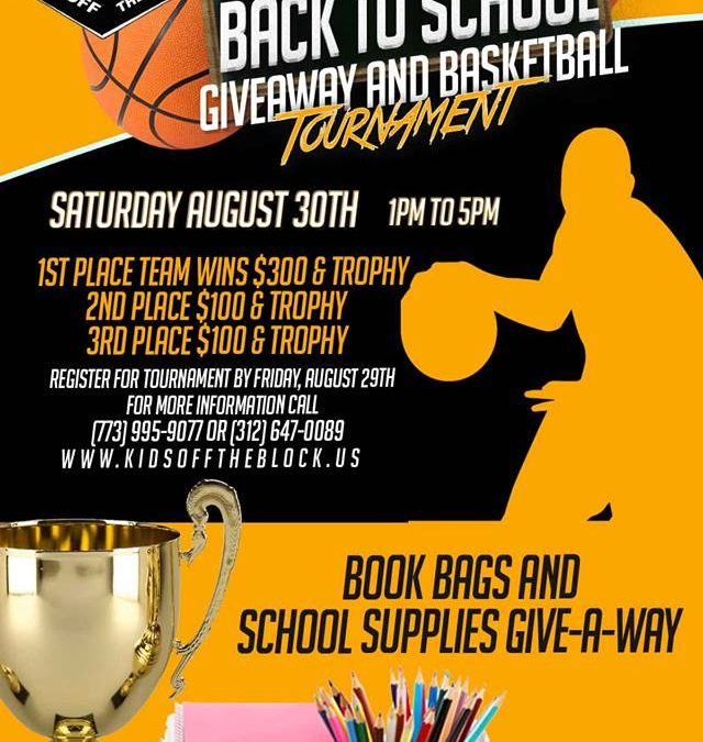 "Kids Off The Block ""Back To School Give-A-Way & Basketball Tournament"